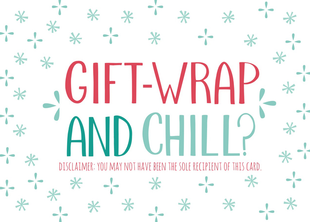 Gift Wrap & Chill